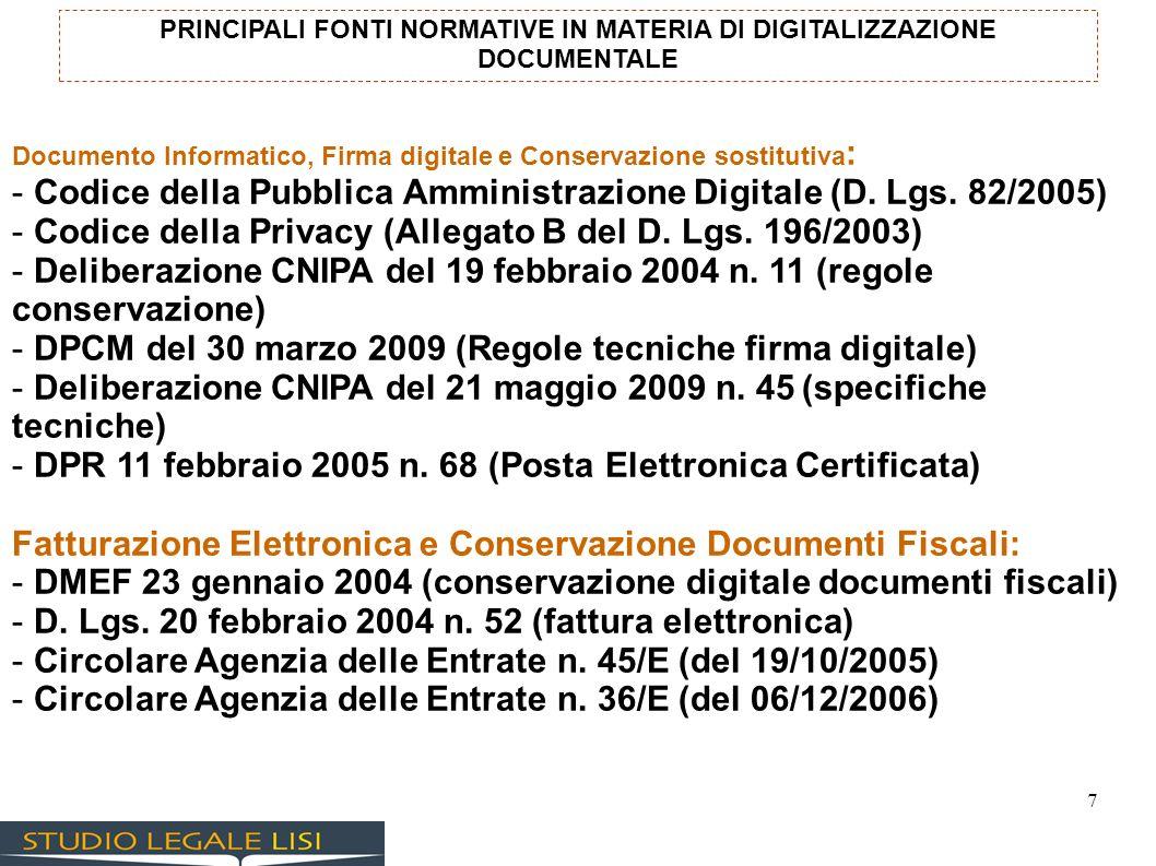 PRINCIPALI FONTI NORMATIVE IN MATERIA DI DIGITALIZZAZIONE DOCUMENTALE