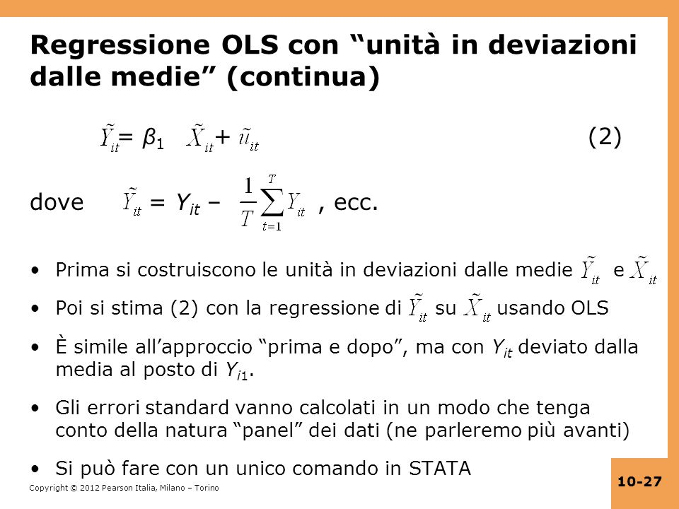 Regressione OLS con unità in deviazioni dalle medie (continua)