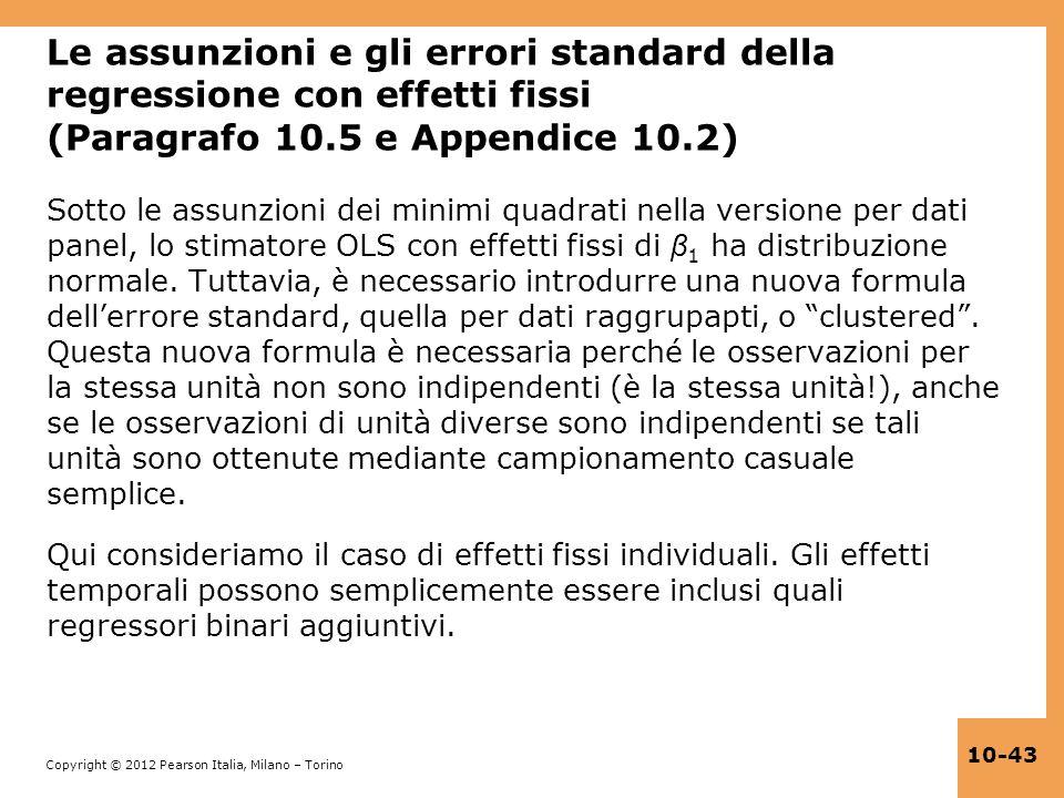 Le assunzioni e gli errori standard della regressione con effetti fissi (Paragrafo 10.5 e Appendice 10.2)