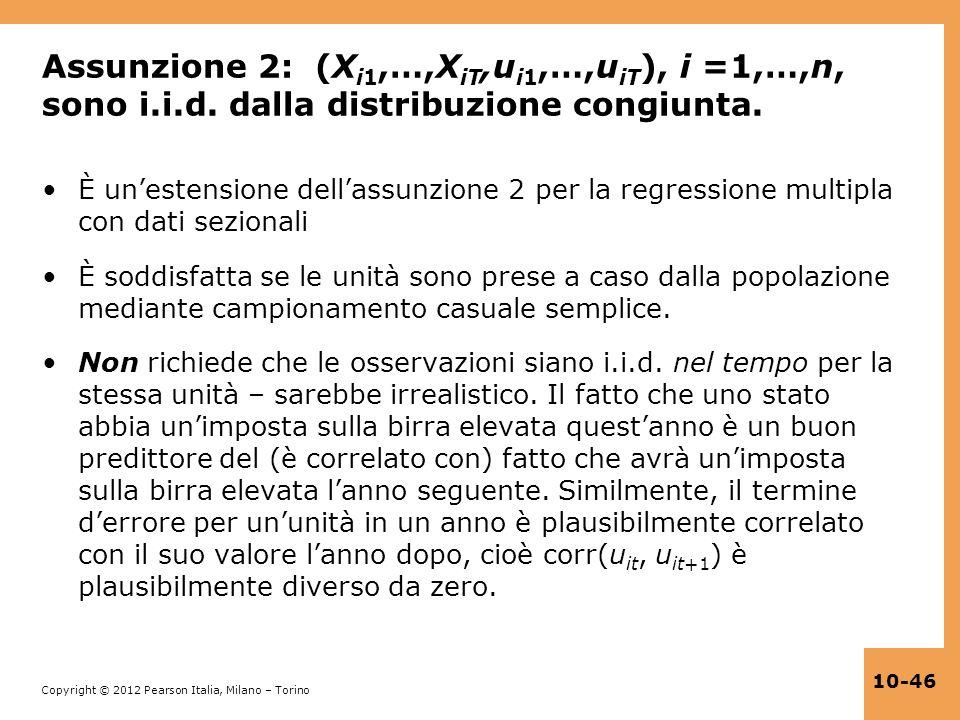 Assunzione 2: (Xi1,…,XiT,ui1,…,uiT), i =1,…,n, sono i. i. d