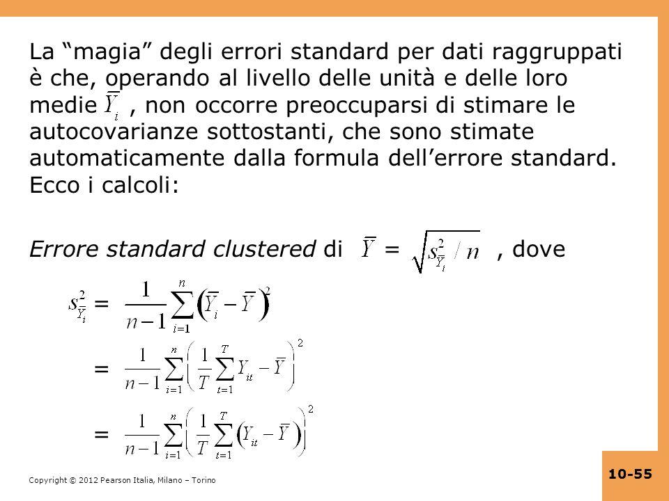 La magia degli errori standard per dati raggruppati è che, operando al livello delle unità e delle loro medie , non occorre preoccuparsi di stimare le autocovarianze sottostanti, che sono stimate automaticamente dalla formula dell'errore standard. Ecco i calcoli:
