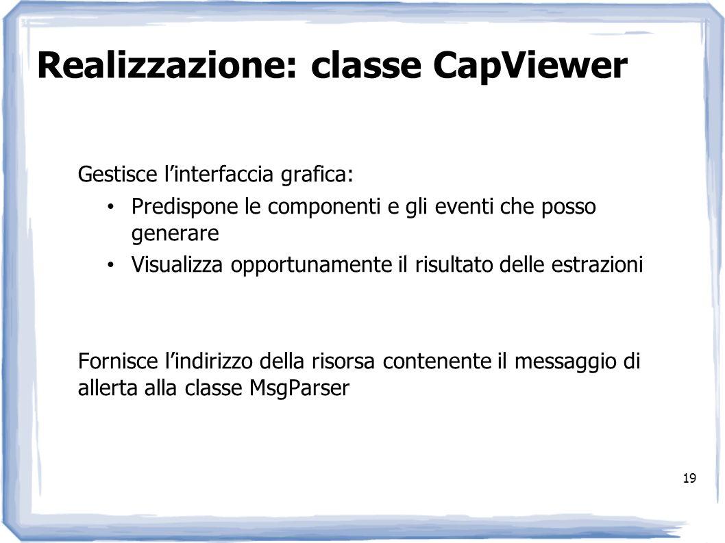 Realizzazione: classe CapViewer