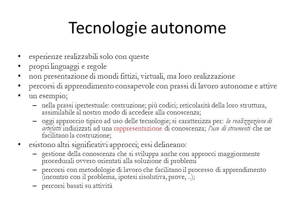 Tecnologie autonome esperienze realizzabili solo con queste