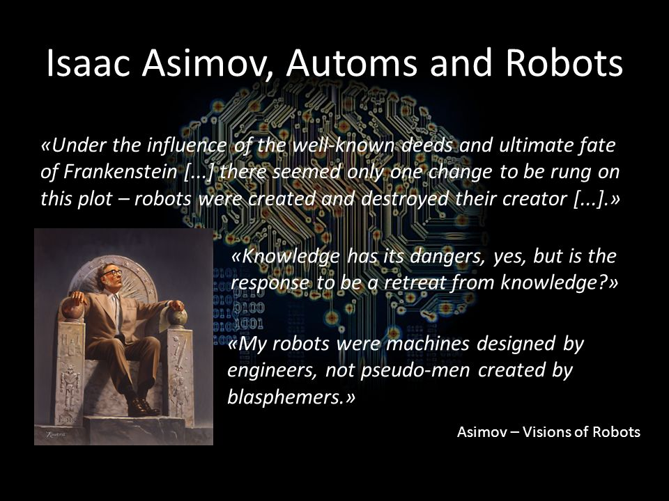 Isaac Asimov, Automs and Robots