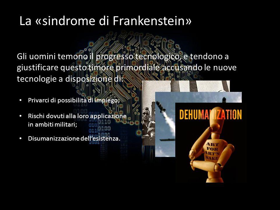 La «sindrome di Frankenstein»