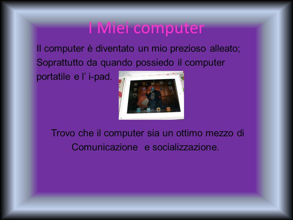 I Miei computer