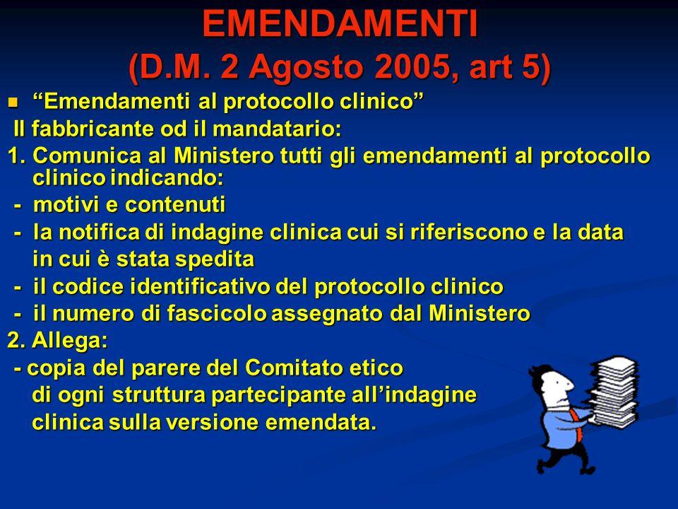EMENDAMENTI (D.M. 2 Agosto 2005, art 5)