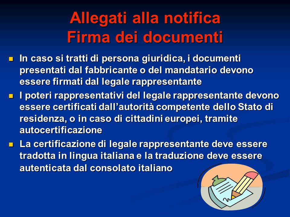 Allegati alla notifica Firma dei documenti