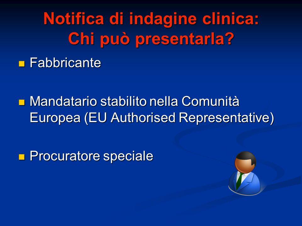 Notifica di indagine clinica: Chi può presentarla