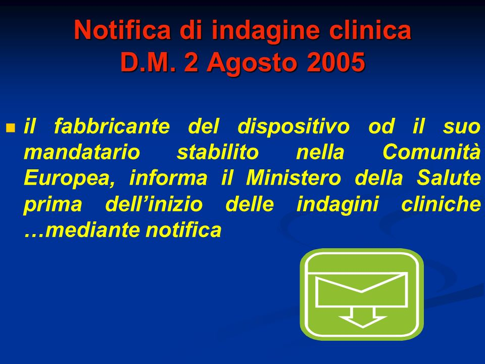 Notifica di indagine clinica D.M. 2 Agosto 2005