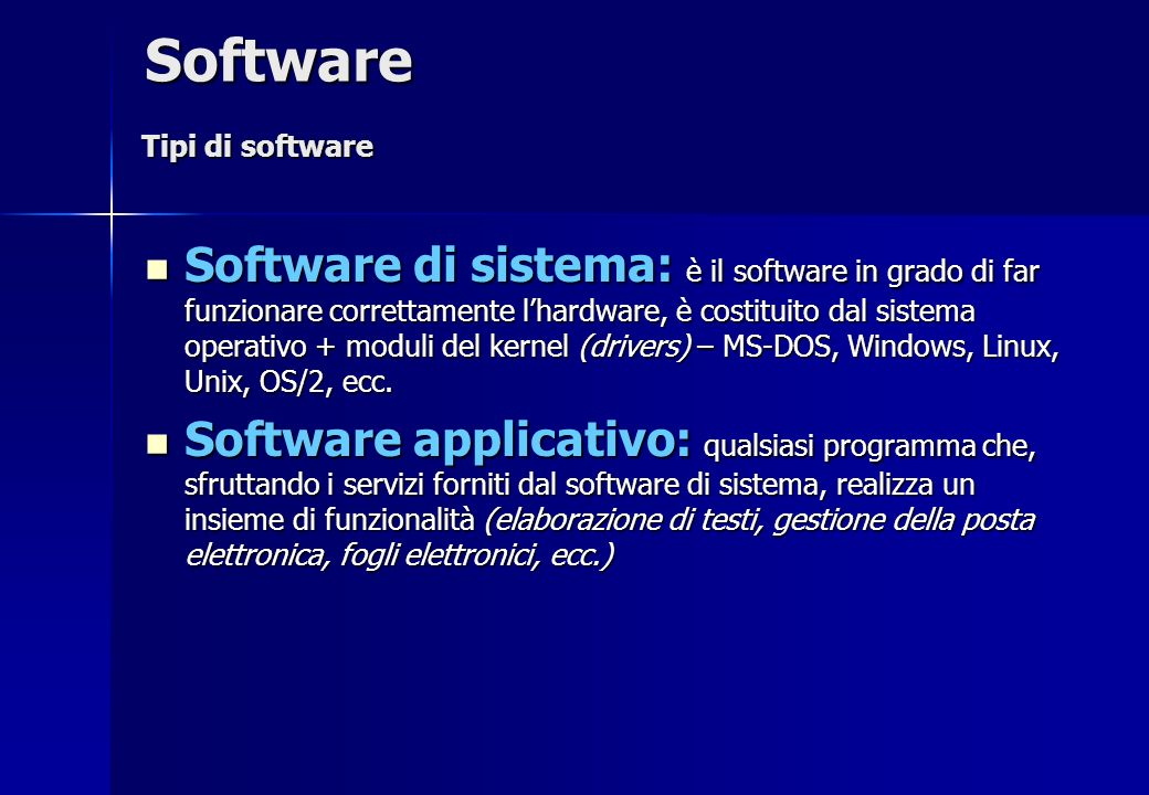 Software Tipi di software.