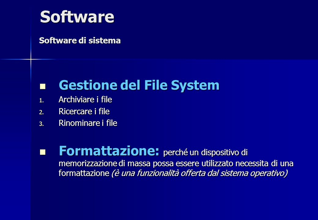 Software Gestione del File System