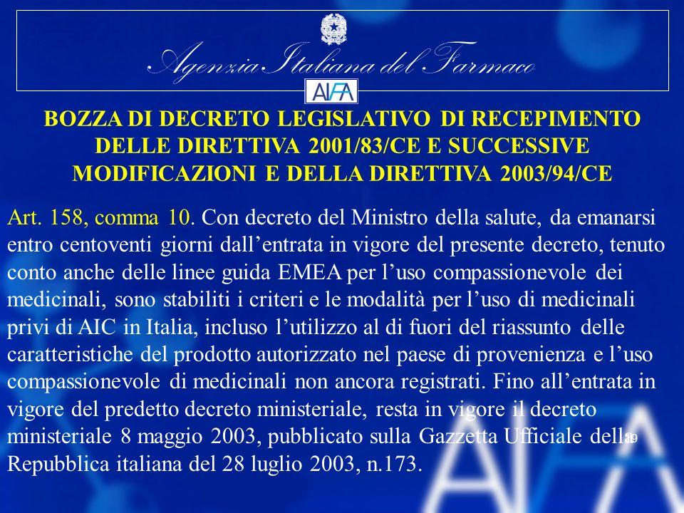 BOZZA DI DECRETO LEGISLATIVO DI RECEPIMENTO DELLE DIRETTIVA 2001/83/CE E SUCCESSIVE MODIFICAZIONI E DELLA DIRETTIVA 2003/94/CE