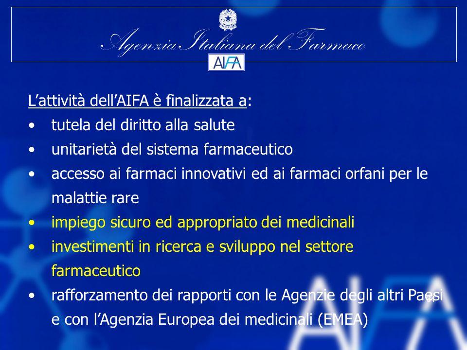L'attività dell'AIFA è finalizzata a: