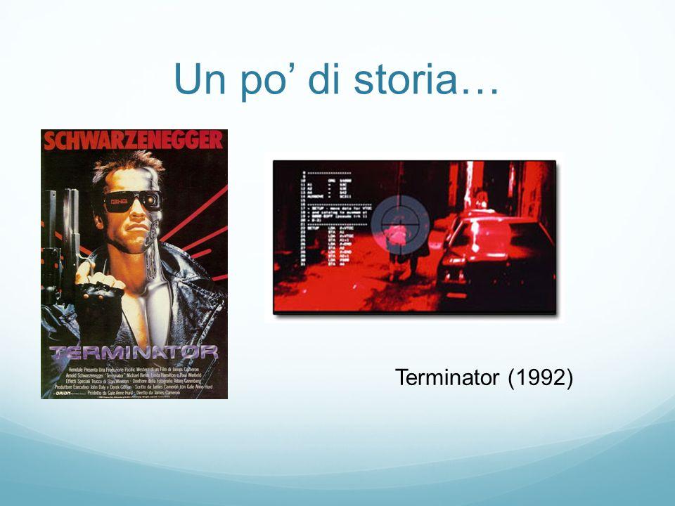 Un po' di storia… Terminator (1992)