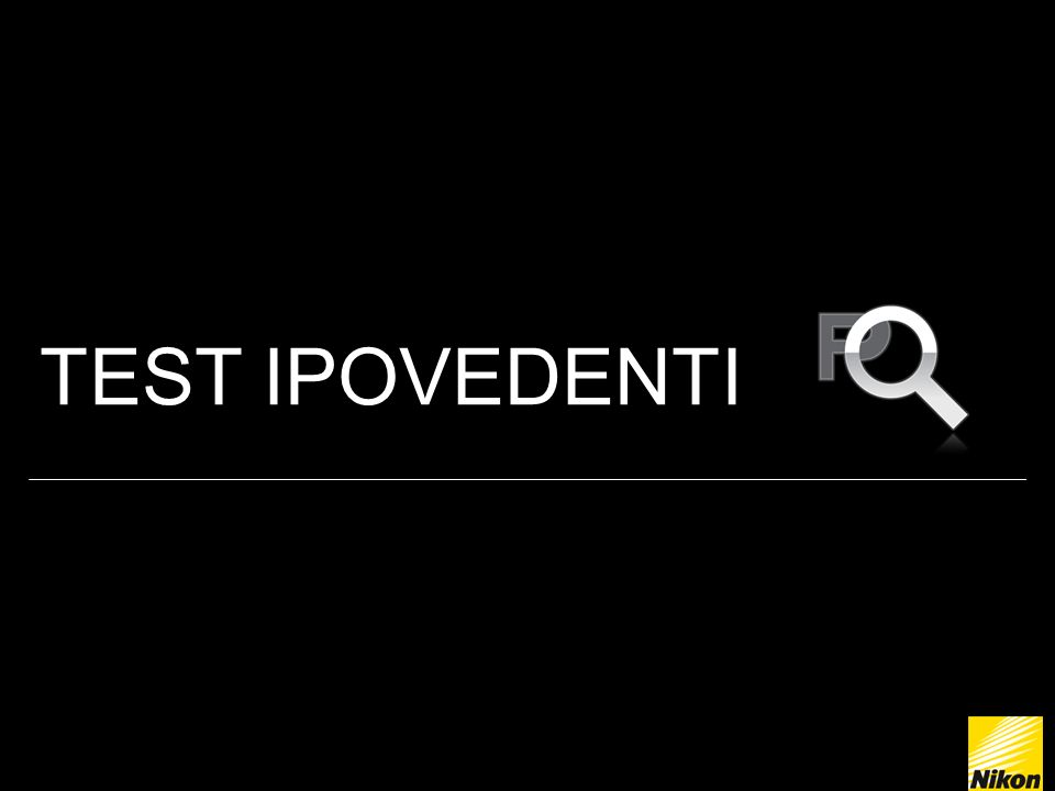 TEST IPOVEDENTI