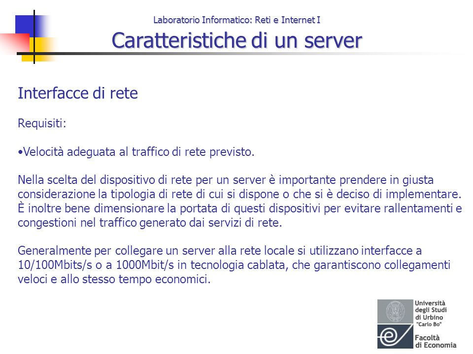 Interfacce di rete Requisiti: