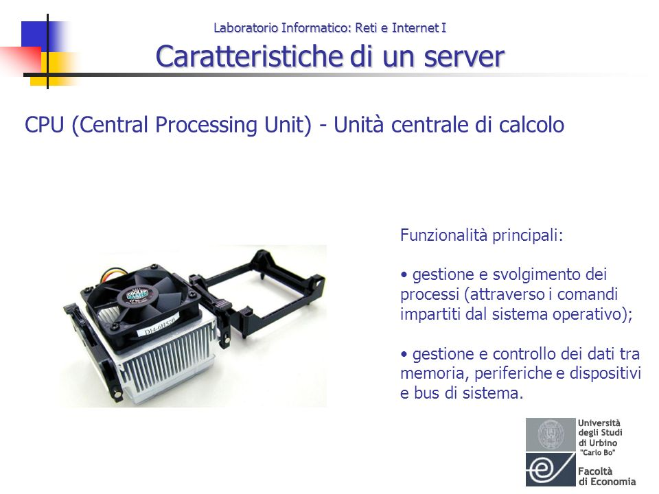 CPU (Central Processing Unit) - Unità centrale di calcolo