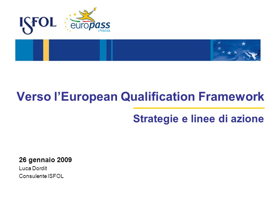 Verso l'European Qualification Framework Strategie e linee di azione