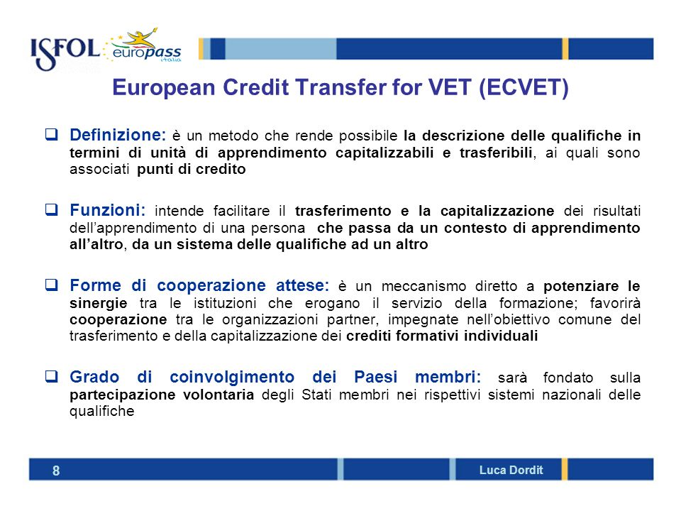 European Credit Transfer for VET (ECVET)