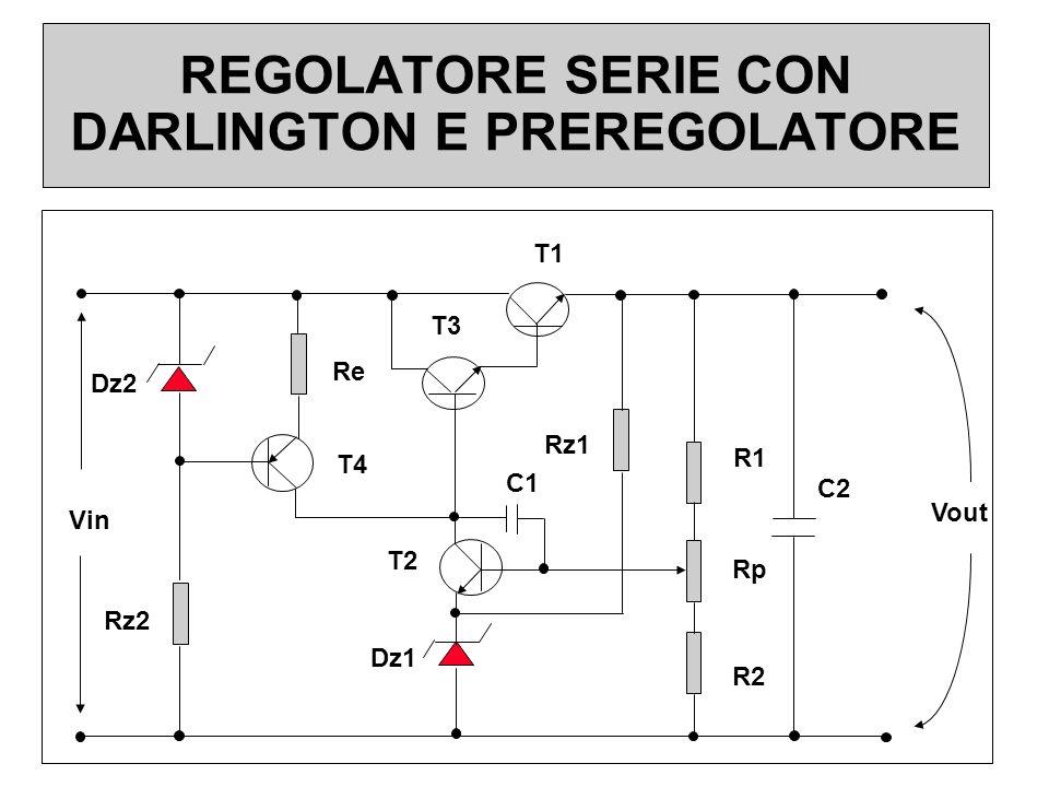 REGOLATORE SERIE CON DARLINGTON E PREREGOLATORE