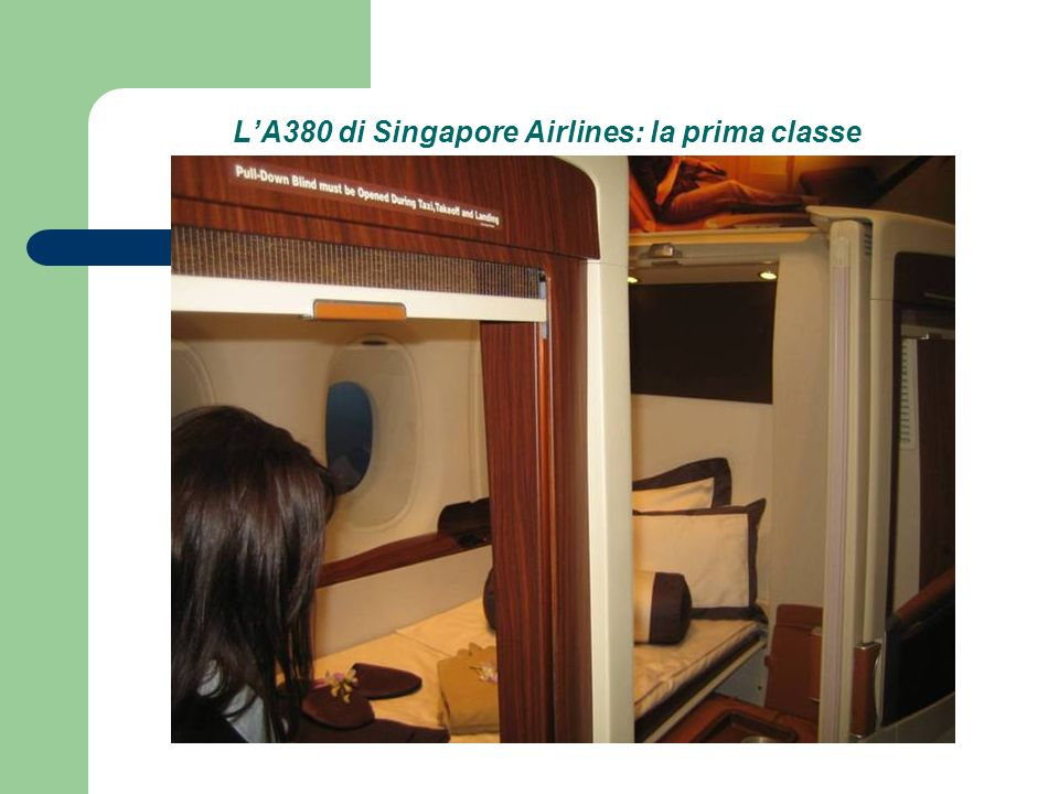 L'A380 di Singapore Airlines: la prima classe