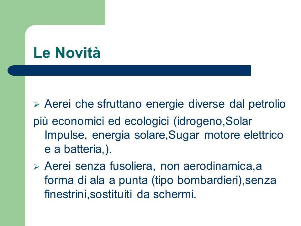 Le Novità Aerei che sfruttano energie diverse dal petrolio