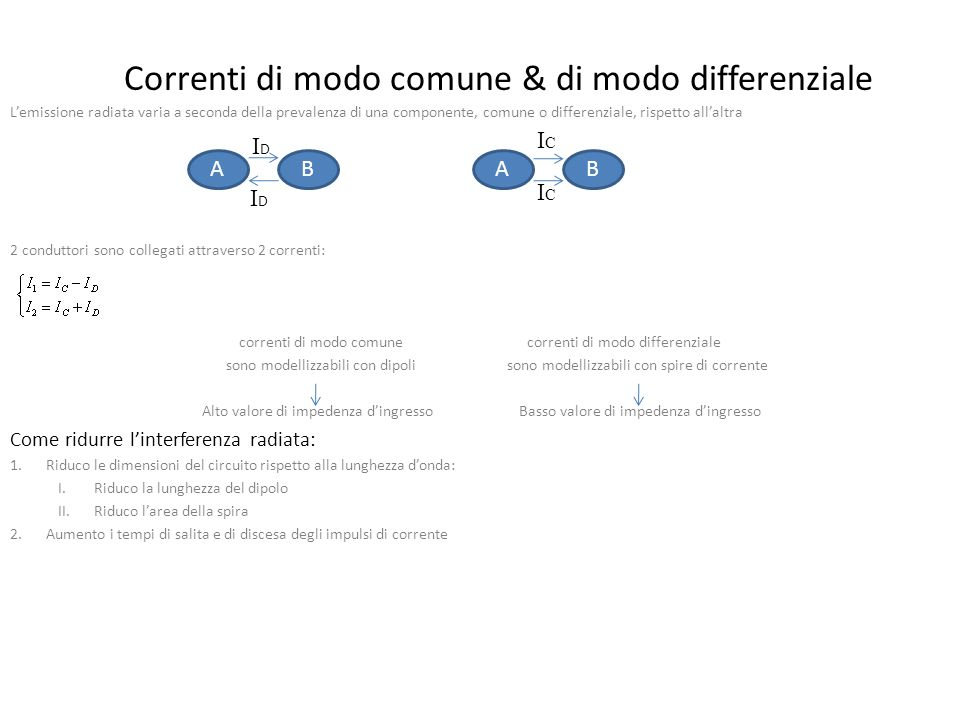 Correnti di modo comune & di modo differenziale