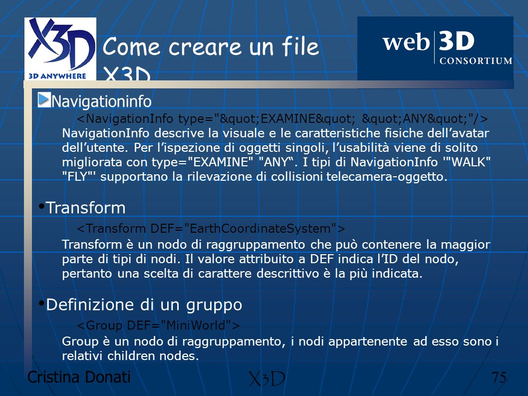 Come creare un file X3D Navigationinfo Transform