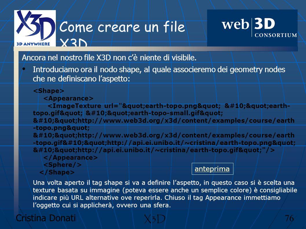 Come creare un file X3D X3D Cristina Donati 76