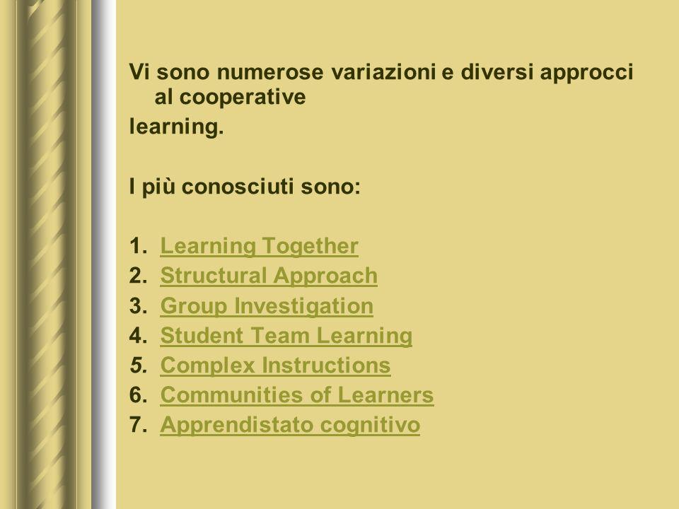 Vi sono numerose variazioni e diversi approcci al cooperative learning