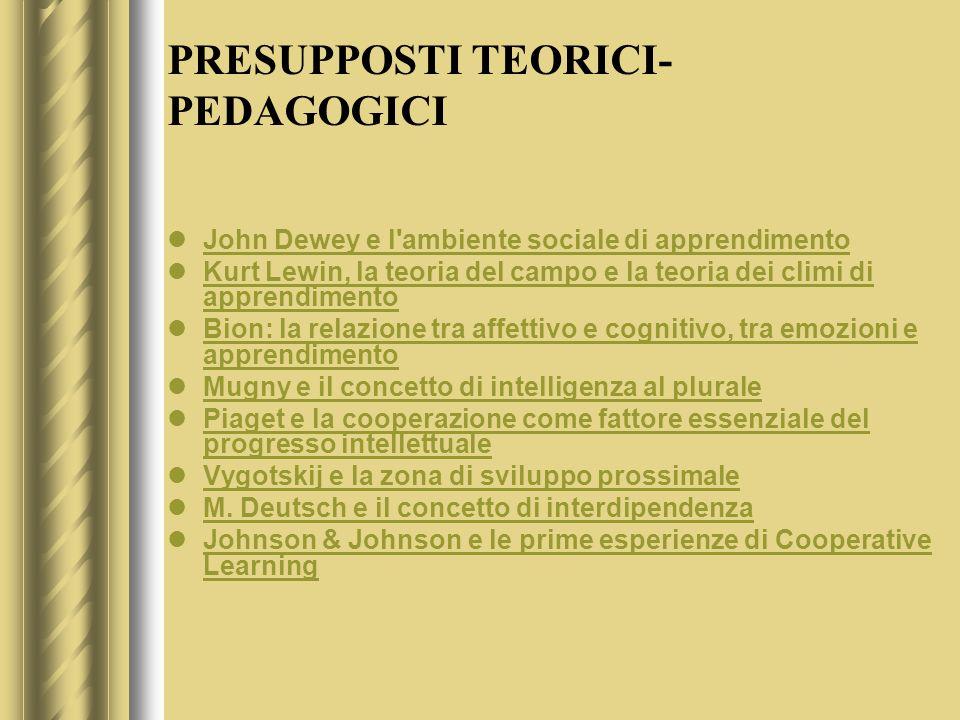 PRESUPPOSTI TEORICI-PEDAGOGICI