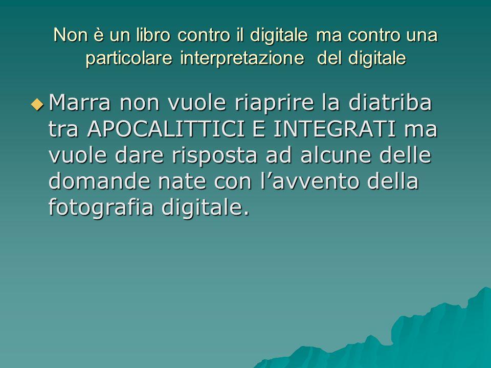 Non è un libro contro il digitale ma contro una particolare interpretazione del digitale