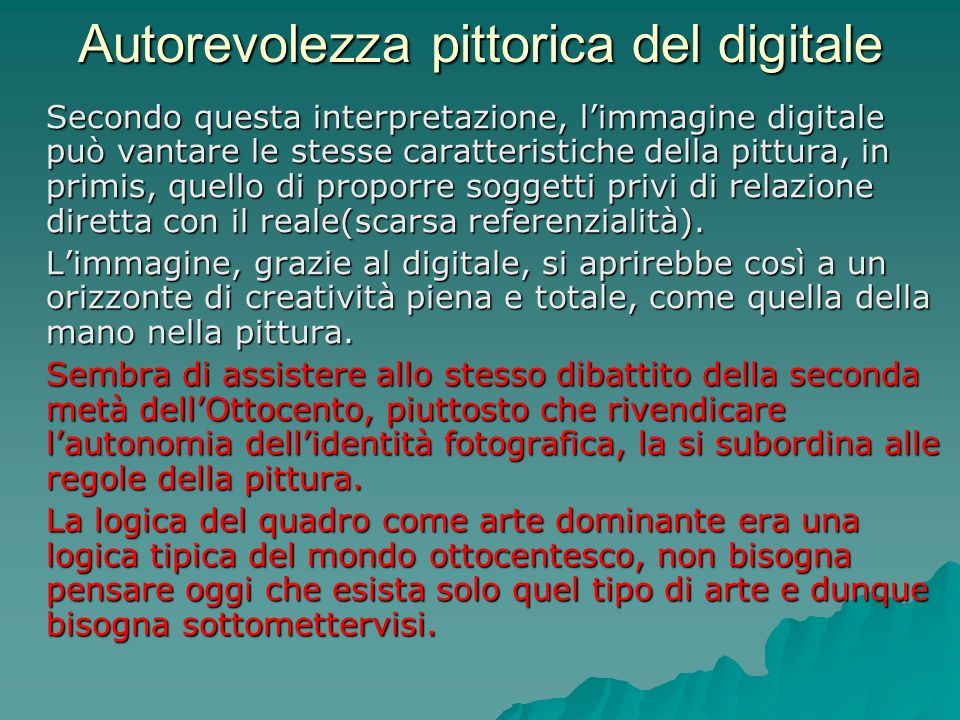 Autorevolezza pittorica del digitale