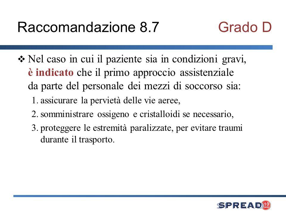 Raccomandazione 8.7 Grado D