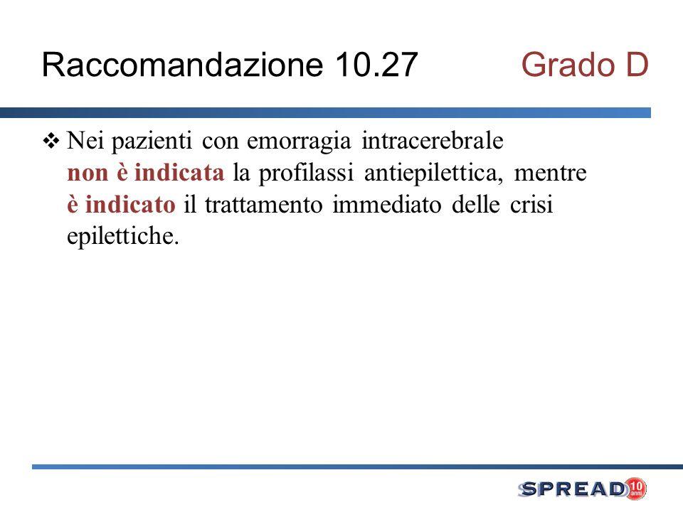 Raccomandazione 10.27 Grado D