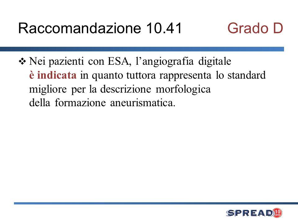 Raccomandazione 10.41 Grado D