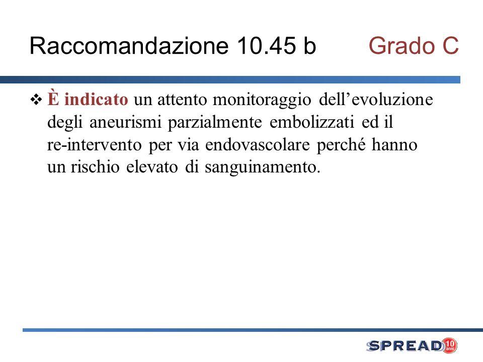 Raccomandazione 10.45 b Grado C