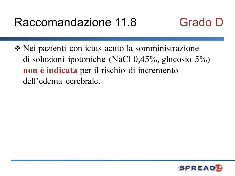 Raccomandazione 11.8 Grado D