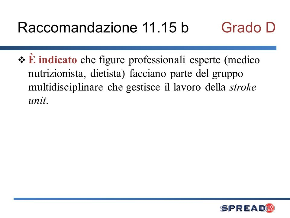 Raccomandazione 11.15 b Grado D