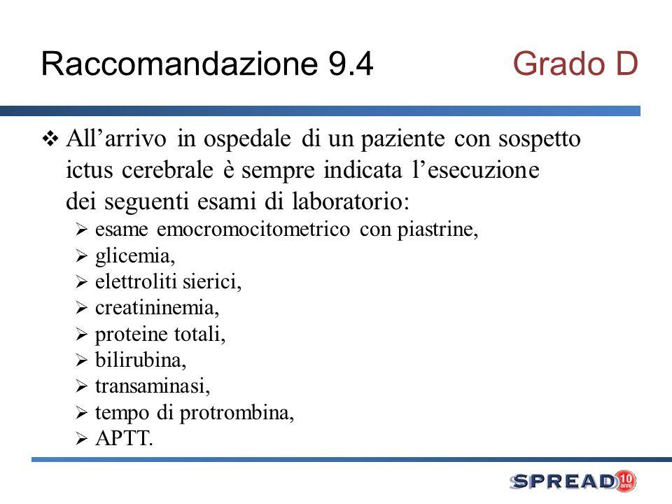 Raccomandazione 9.4 Grado D