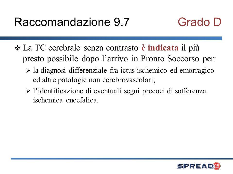 Raccomandazione 9.7 Grado D