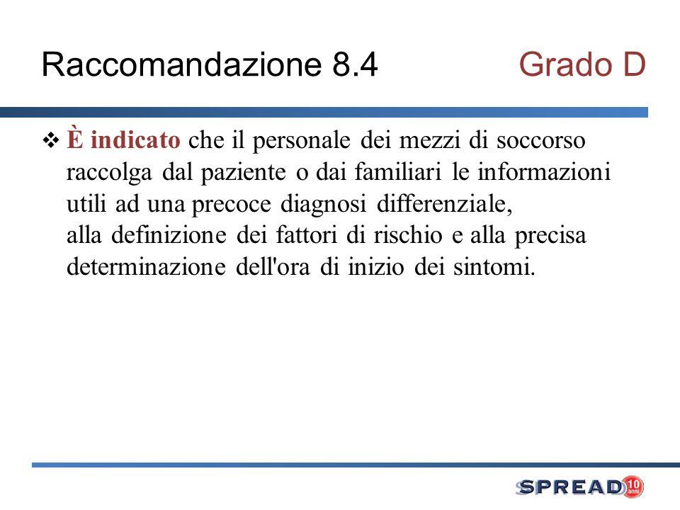 Raccomandazione 8.4 Grado D