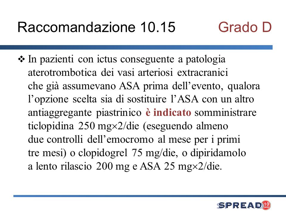 Raccomandazione 10.15 Grado D
