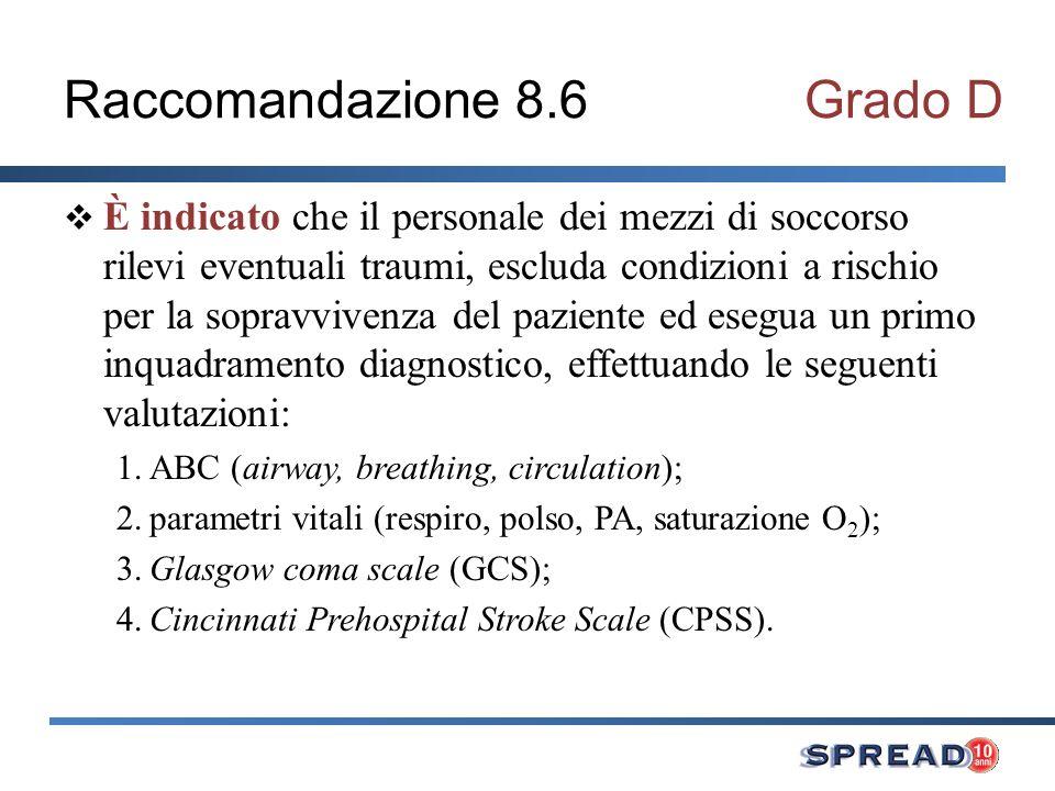Raccomandazione 8.6 Grado D