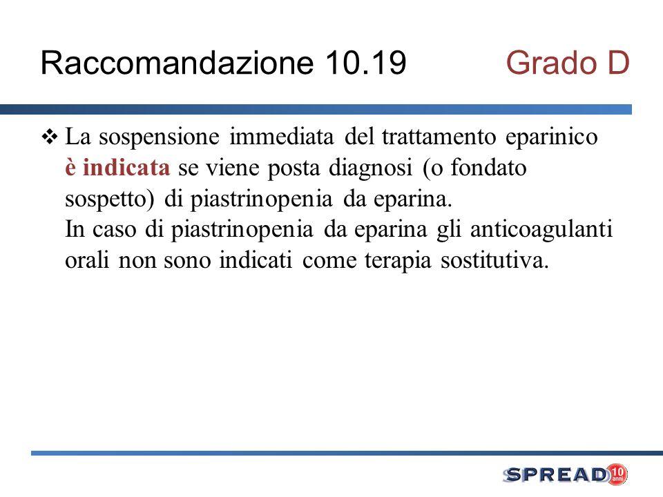 Raccomandazione 10.19 Grado D