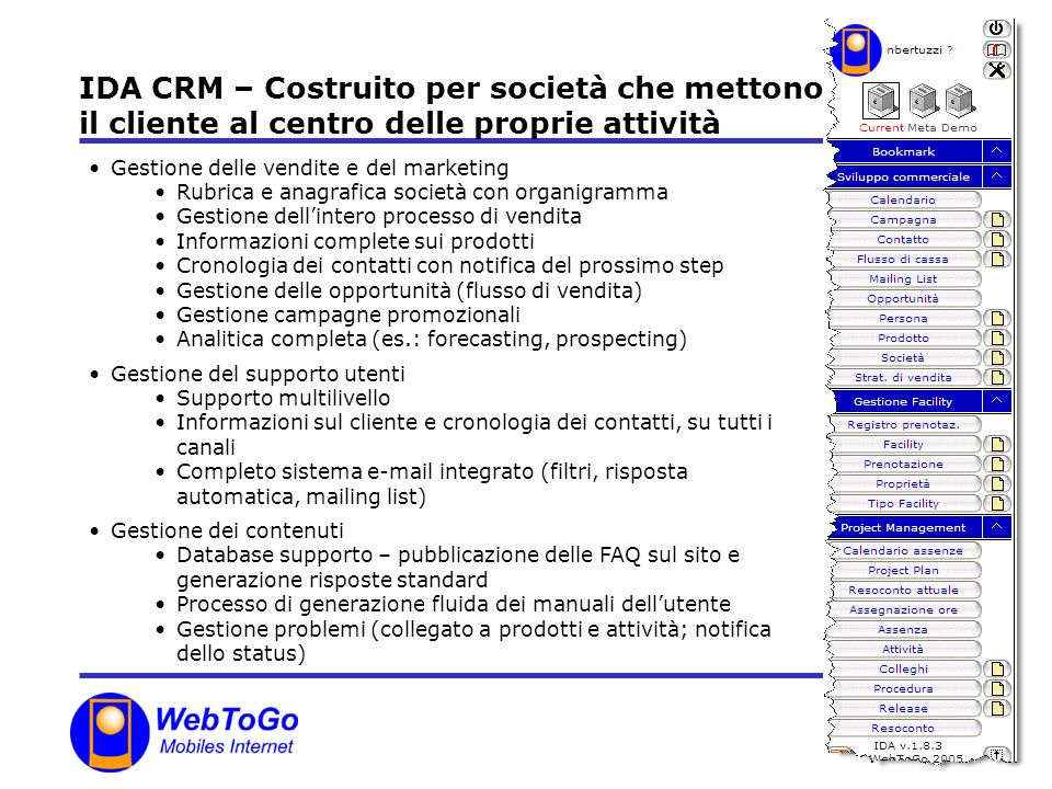 IDA CRM – Costruito per società che mettono il cliente al centro delle proprie attività