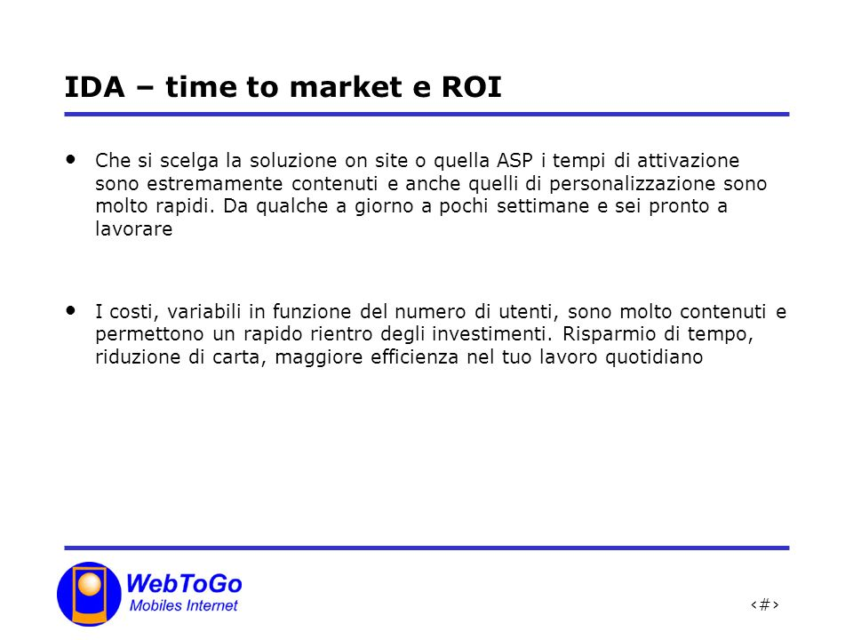 IDA – time to market e ROI