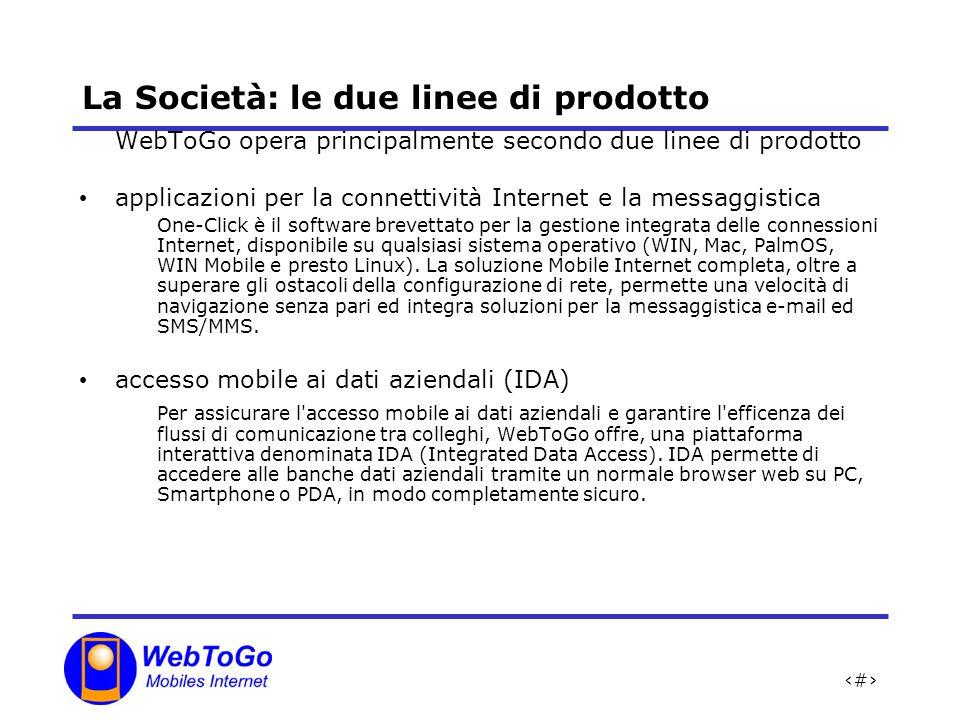 La Società: le due linee di prodotto