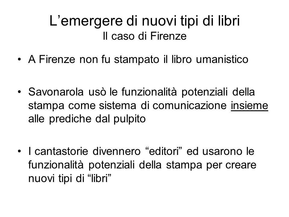 L'emergere di nuovi tipi di libri Il caso di Firenze